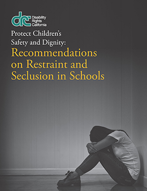 Image of the cover of Restraint and Seclusion Report. It has an image of a young student sitting in a empty room with her head between her knees.