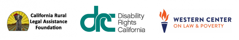Logos for DRC, Western Center on Law & Poverty, and Californis Rural Legal Assistance Foundation